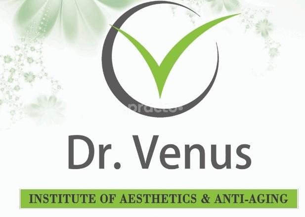 Dr.Venus Institute Of Aesthetics & Anti - Aging