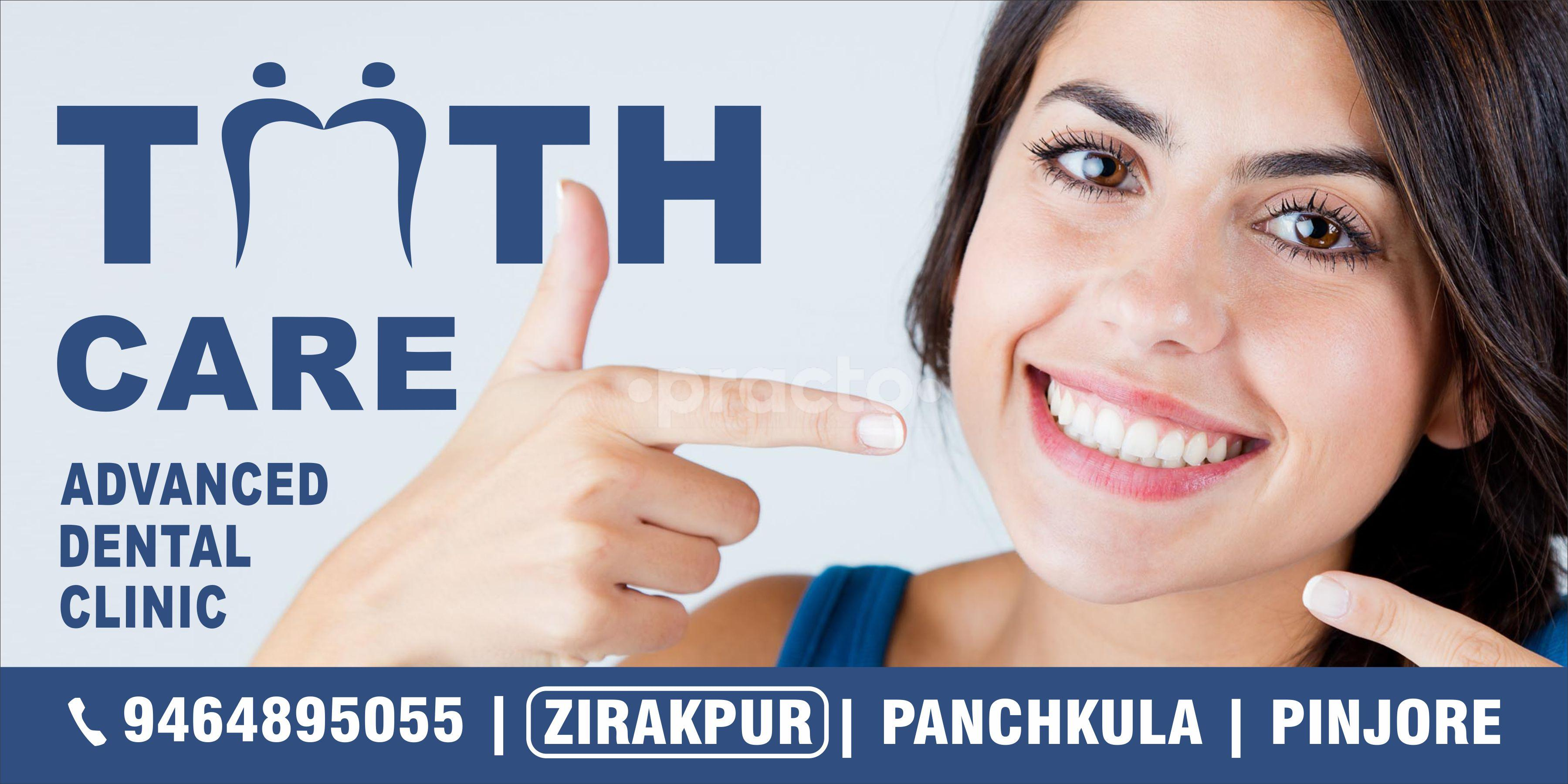 Tooth Care Dental Clinic Zirakpur