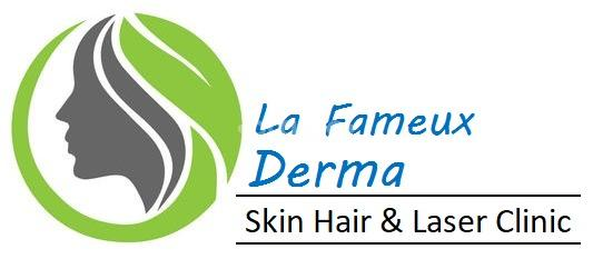 La Fameux Derma Skin And Hair Clinic