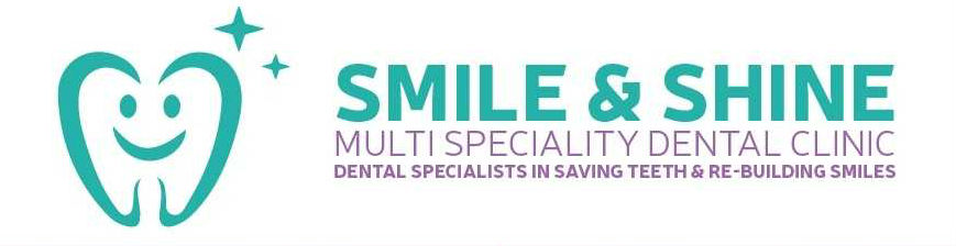 Smile and Shine Multi Speciality Dental Clinic