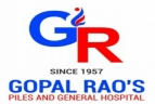 GOPAL RAOS PILES AND GENERAL HOSPITAL