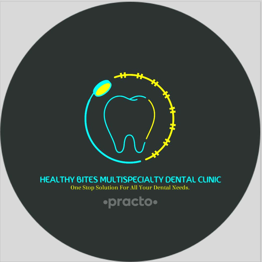 Healthy Bites Multispeciality Dental Clinic