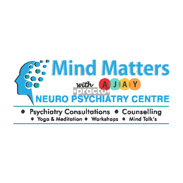 Mind Matters With Ajay Neuro Psychiatry Centre