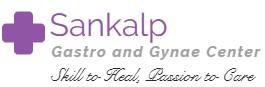 Sankalp Gastro and Gynae Center