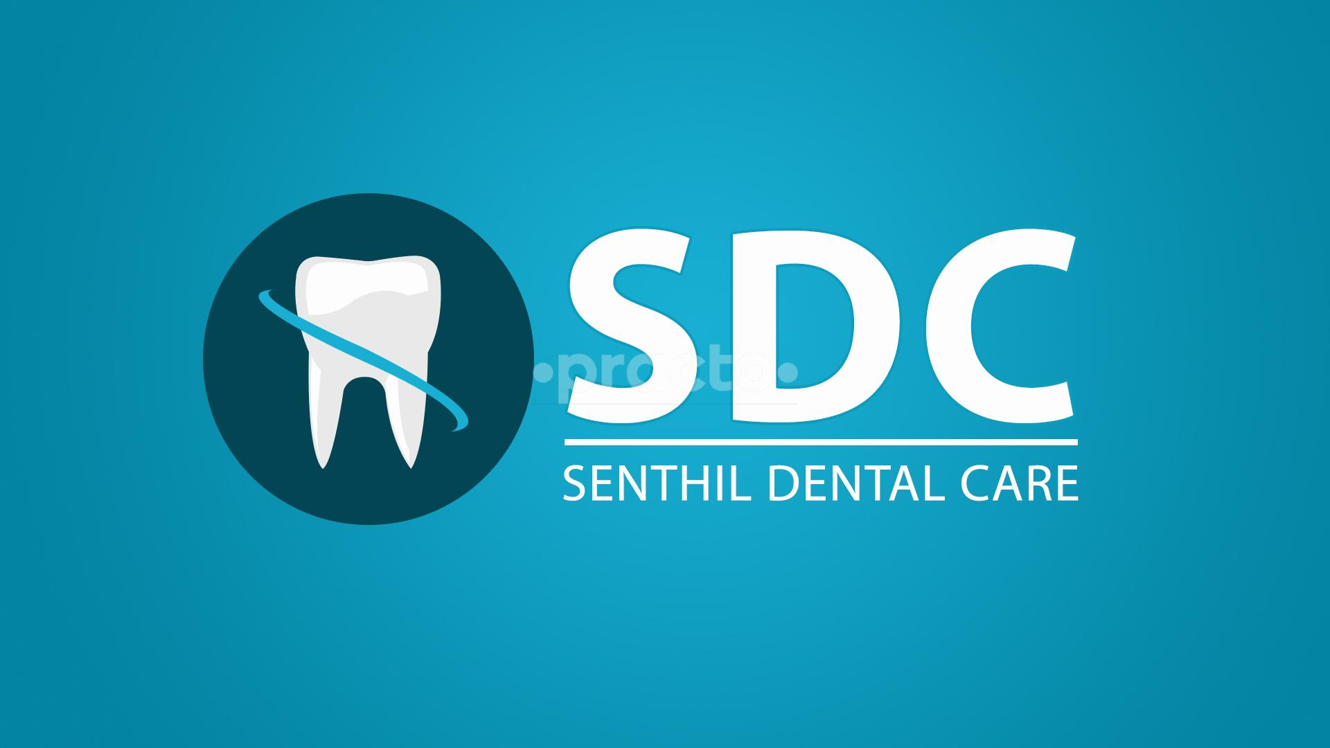 Senthil Dental Care