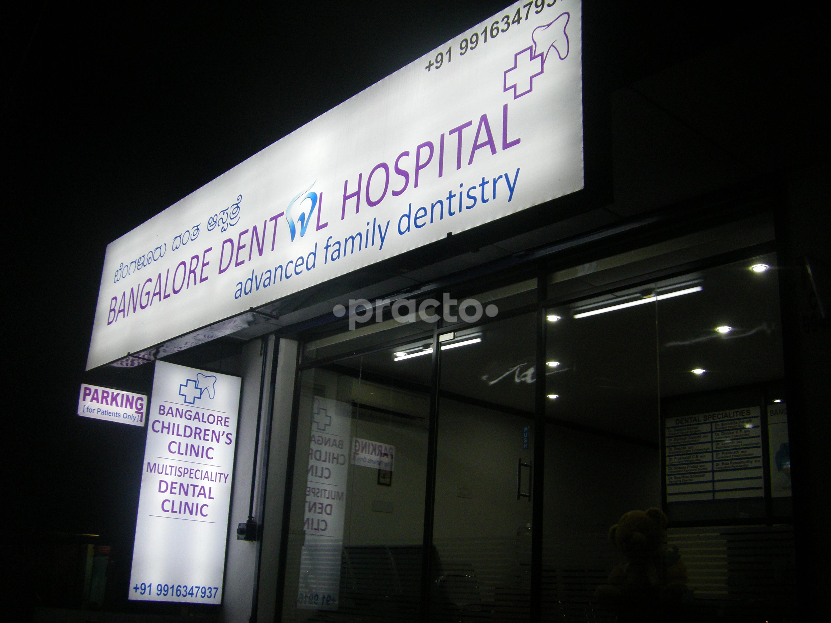 Bangalore Dental Hospital and Children's Clinic