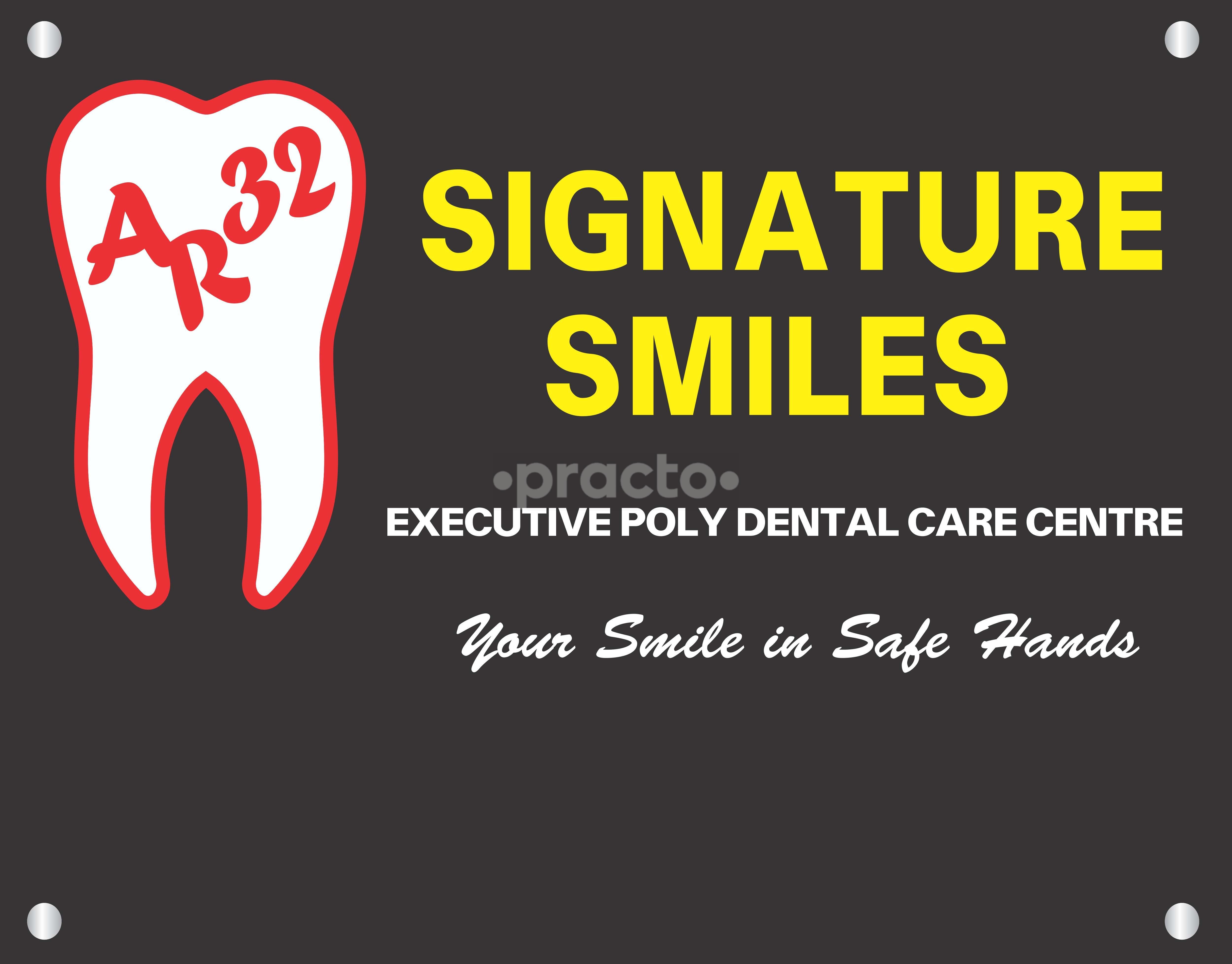 AR 32 Signature Smiles Executive Poly Dental Care Centre