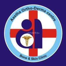 Aastha Ortho - Derma Center