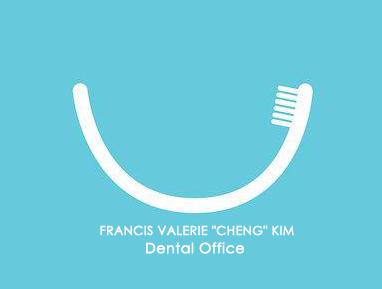 """Francis Valerie """"Cheng"""" Kim Dental Office"""