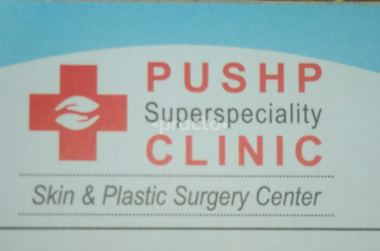 Pushp Superspeciality Clinic