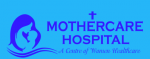 Mothercare Hospital, IVF Centre,Centre for Assisted Reproductive Technology