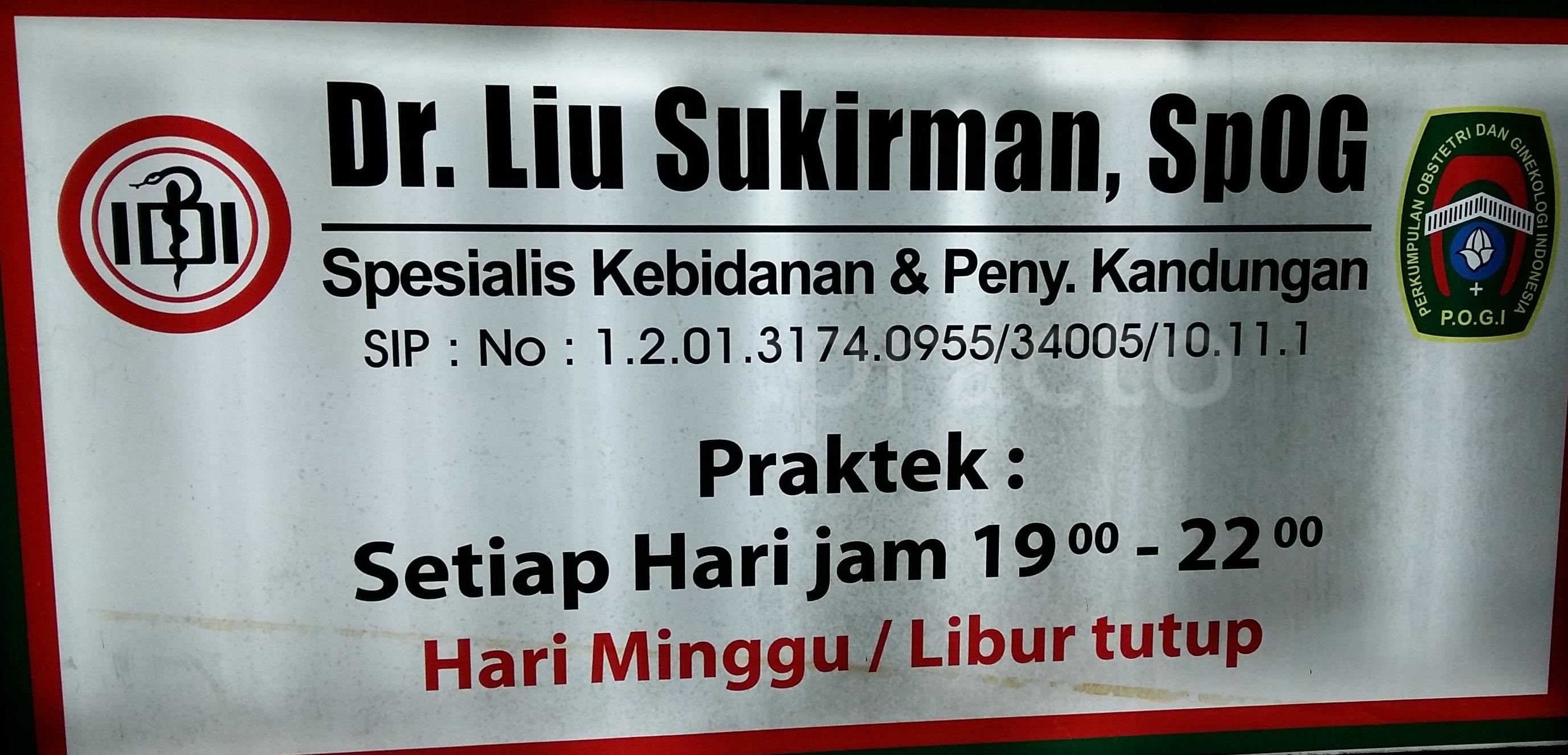 Praktek Pribadi Dr. Liu Sukirman Sp.OG.