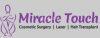 Miracle Touch Cosmetic Surgery & Laser Clinic