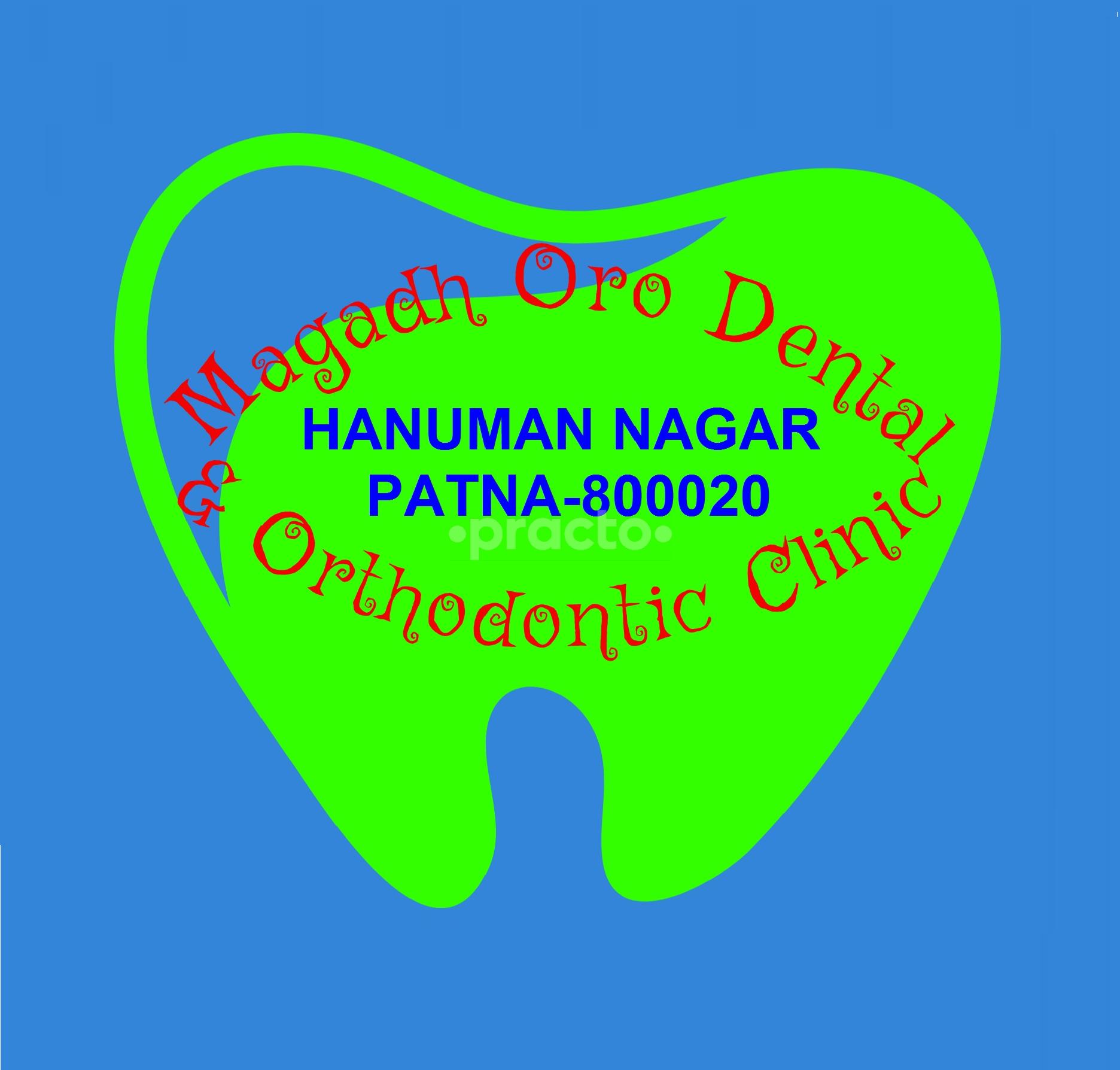 Magadh Oro Dental & Orthodontic Center