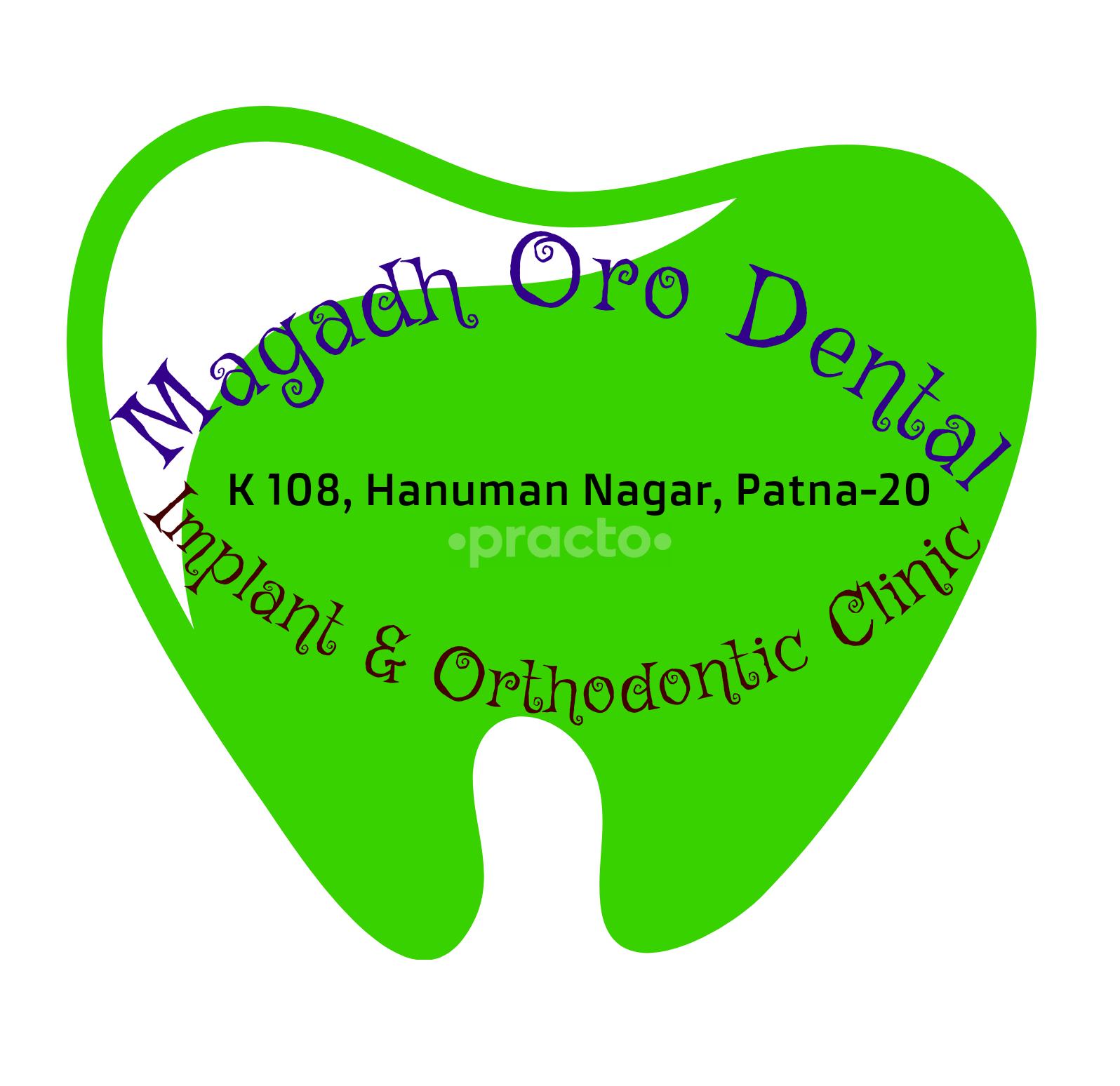 Magadh Oro Dental - Implant & Orthodontic Clinic