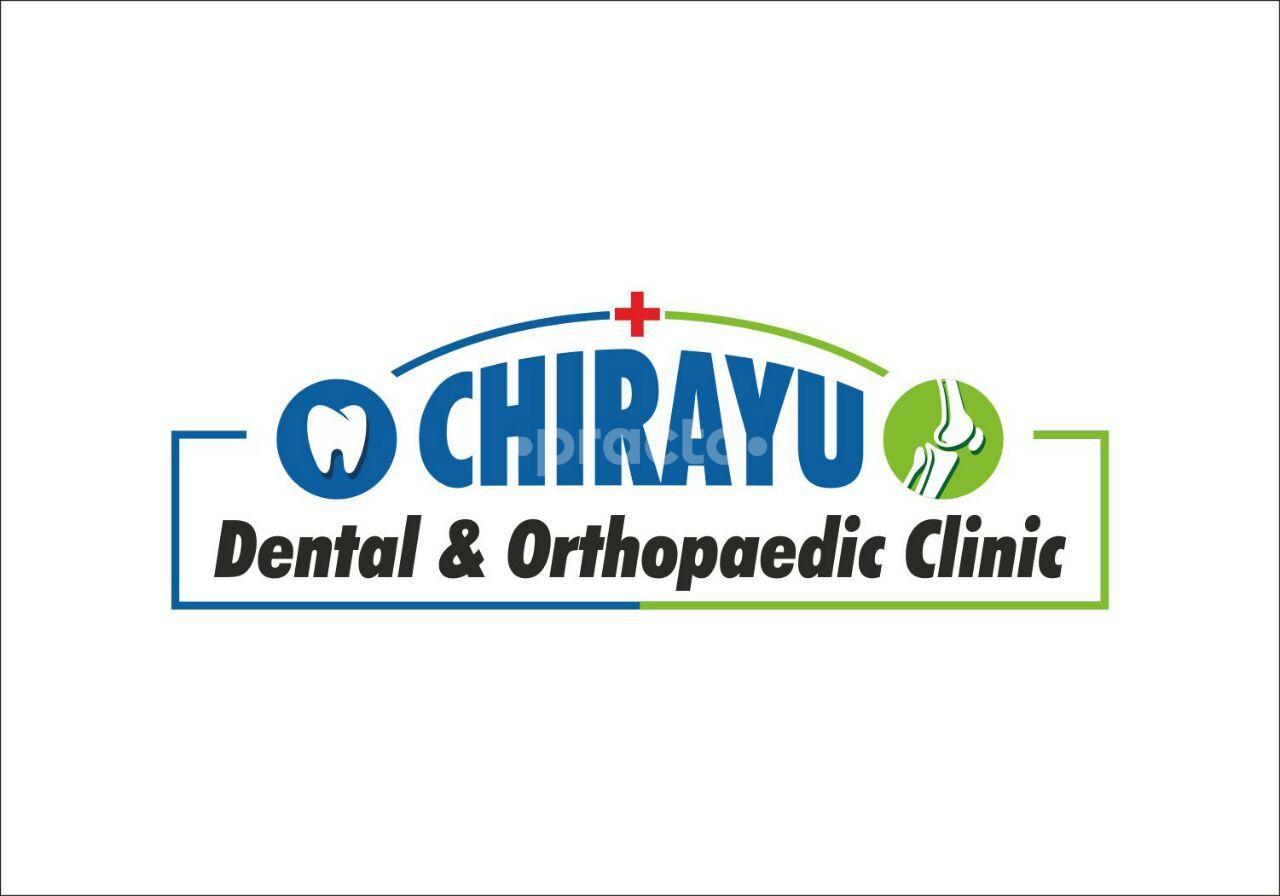 Chirayu Dental & Orthopaedic Clinic