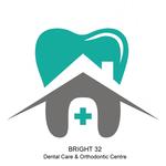 Bright 32 Dental Care & Orthodontic Centre