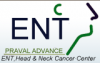 Praval Advanced ENT,Head & Neck Cancer Center