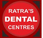 RATRA'S DENTAL CENTRE - NEW ASHOK NAGAR