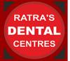 RATRA'S DENTAL CENTRE