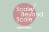 Scale Beyond Scale