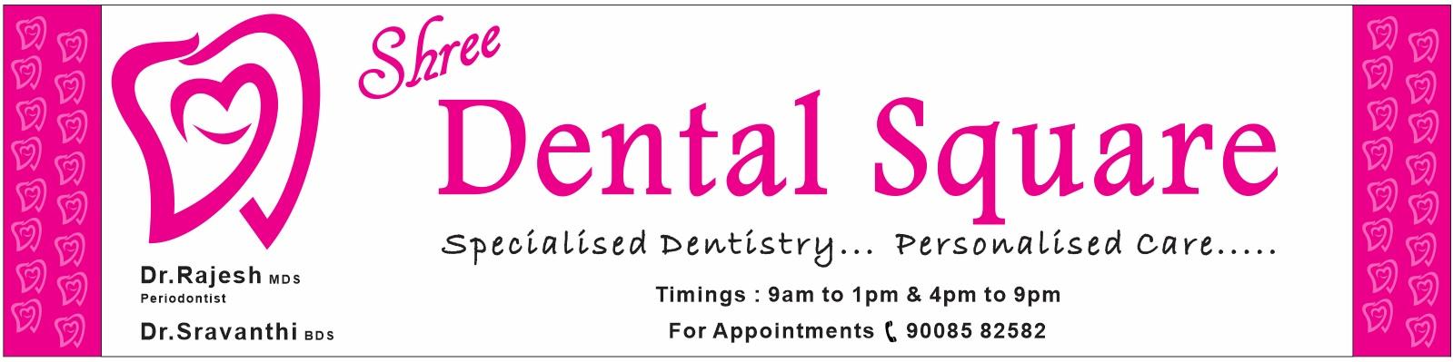 Shree Dental Square
