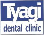 Tyagi Dental Clinic