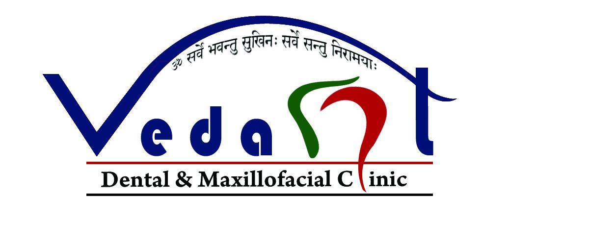 Vedant Dental & Maxillofacial Clinic