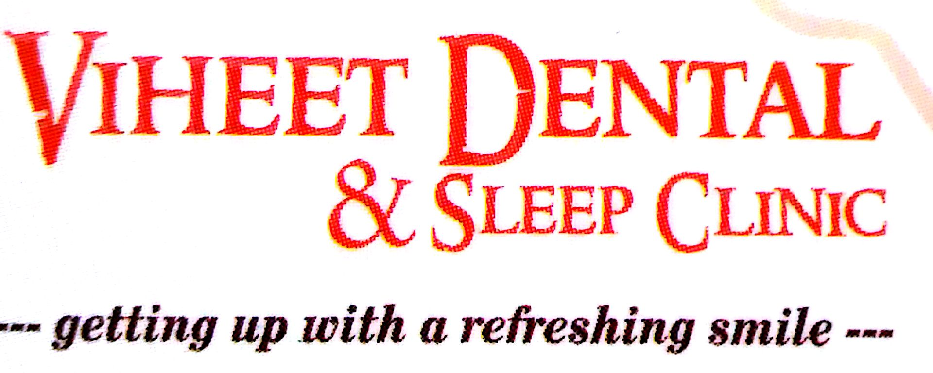 Viheet Dental & Sleep Clinic