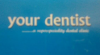 YOUR DENTIST...a superspeciality dental clinic